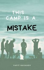 This camp Is a mistake | Larry by YAFIT15
