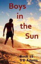 Boys in the Sun [15] by SDAdams