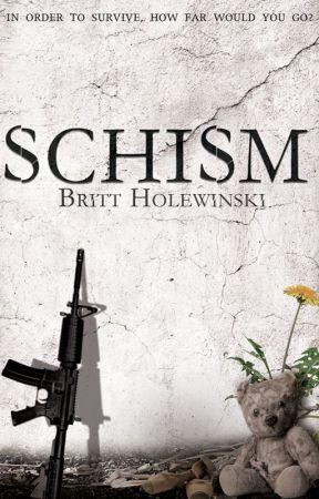 Schism by BrittHolewinski
