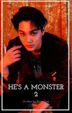 +He's a Monster 2+ by Rosie-Ttae