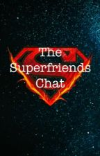 The Superfriends Chat by beefmince