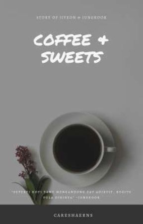Coffee & Sweets by careshaerns