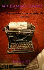 Mis Ensayos Liricos by Johan1216