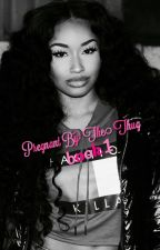 Pregnant by the thug: book 1 by shaythabaddest_