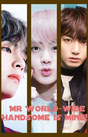 Mr World-wide Handsome is Mine! {Taejinkook} by nekoandpumpkin