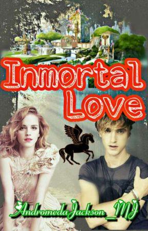 Inmortal Love [E.L. #2] [Dramione] by AndromedaJackson_