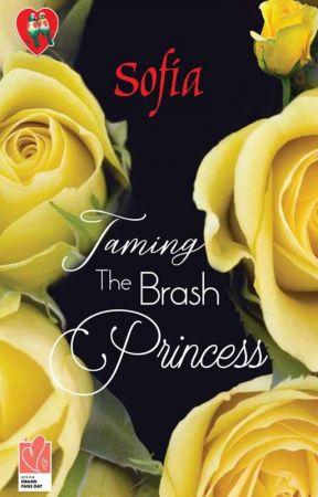 Taming the Brash Princess - Soon on Precious Hearts Romances by sofia_jade6