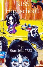 KISS high school by Starchild7733