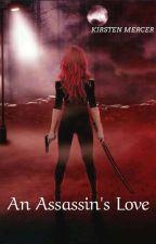 An Assassin's Love by Kirsten-Mercer