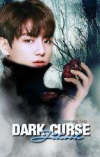 DARK CURSE;[JiKook] by jikooktrash_help