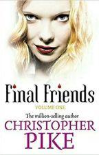 Final Friends by m33rxh