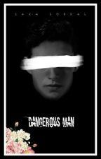 Dangerous Man by SSSaraSobrall