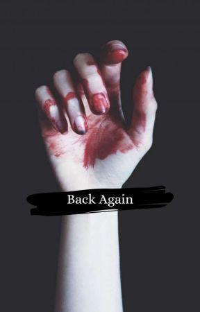 Back Again by white_black_cat