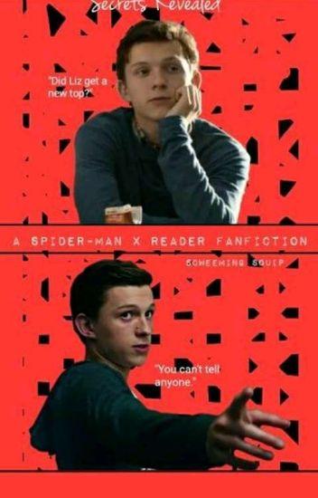 Secrets Reveal (Spiderman x reader fanfic) - Avenger Avenger