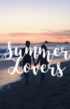 Summer Lovers by thehanniefanfiction