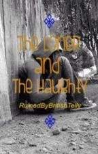 The Loner and the Haughty (On some serious holdage) by RuinedByBritishTelly