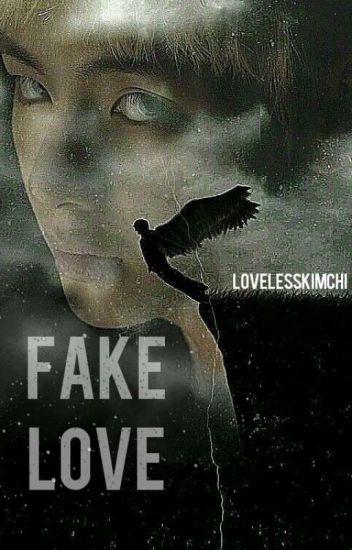 fake love - a BTS fanfic - 365 So Fresh - Wattpad