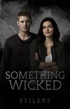 Something Wicked (D.W)  by stilers