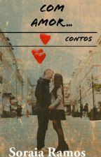 Com Amor... by soraia_ramos