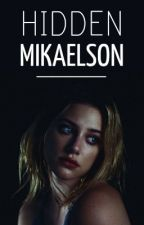 Hidden Mikaelson by pjomarvel