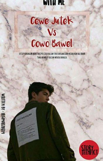 Cewe Jutek VS Cowo Bawel - Irgi Marzikri - Wattpad f981053fd5