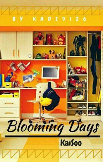 Blooming Days ➳ KaiSoo [Terminado]