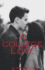 A college Love by BeckyPowe