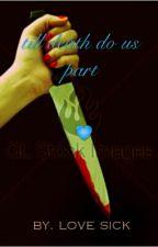 till death do us part  by user70140481