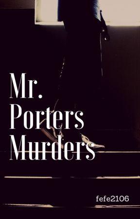 Mr Porters Murders by Sht_Bleh