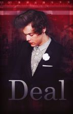 Deal || Czech Harry Styles fanfiction by oooCHARLOTTEooo
