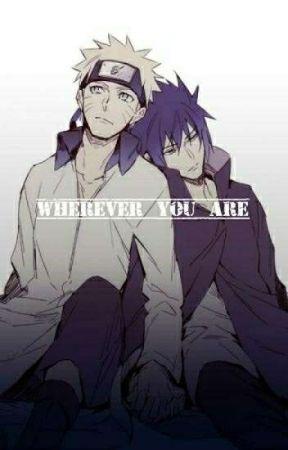 Wherever You Are - SasuNaru Songfic by The_Pink_Dango