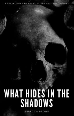 What Hides In the Shadows by ToWorldsUnknown