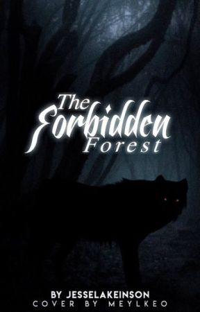 The Forbidden Forest by JesselaKeinson