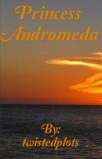 Princess Andromeda  by twistedplots
