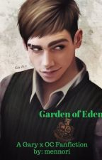 Garden of Eden || Canis Canem Edit / Bully [ #WATTYS2018 ] by mennori