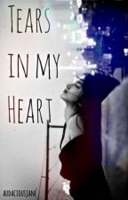 Tears in my Heart (Book 2 of TROABHG) by audaciousjane