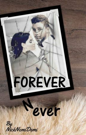 Forever N ever (Book 13 in the Forever Series) by NickNemiDemi