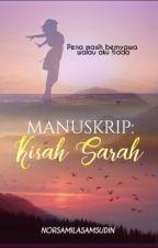 Manuskrip: Kisah Sarah by norsamilasamsudin