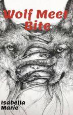 Wolf Meet Bite by isabellamarie33