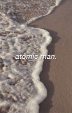 atomic man, john murphy. by raspberrylimeade