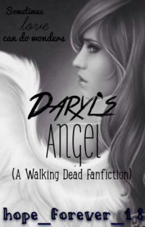Daryl's Angel (Book One in the Apocalypse Angel Trilogy) by hope_forever_18