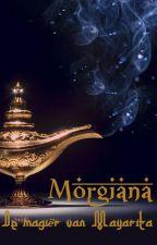 Morgiana - De magiër van Mayarita by GuinevereDommeck