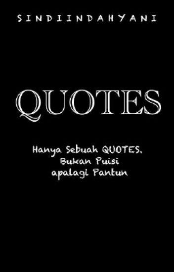 Pantun Quotes QUOTES Sindi Indah Yani Wattpad 10039
