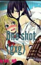 ONE SHOT (SPG) [gxg] by kim_ugh