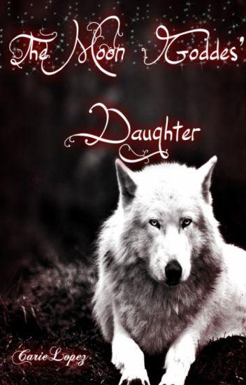 The Moon Goddess' Daughter