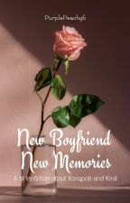 New Boyfriend New Memories (completed) by PurplePeach96