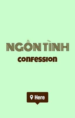 Đọc truyện Ngôn Tình Confession