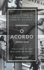 O Acordo by Palavrassaovida