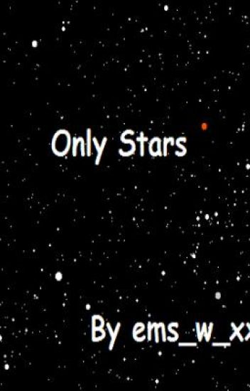 Only Stars