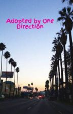 Adopted by One Direction by SarahMikaelson13